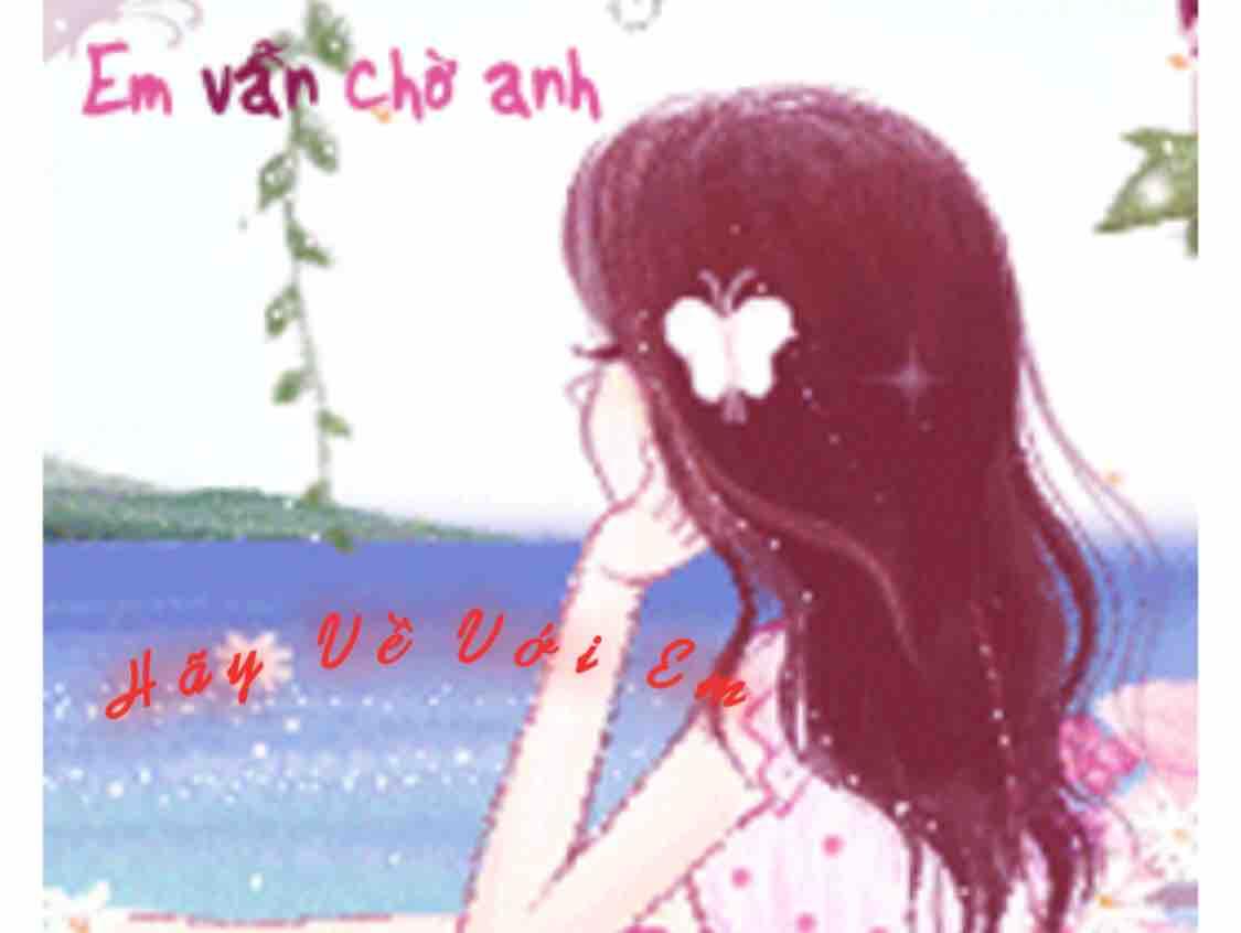 ❤️❣️Hãy về với em❣️❤️Huỳnh Nhi❣️❤️