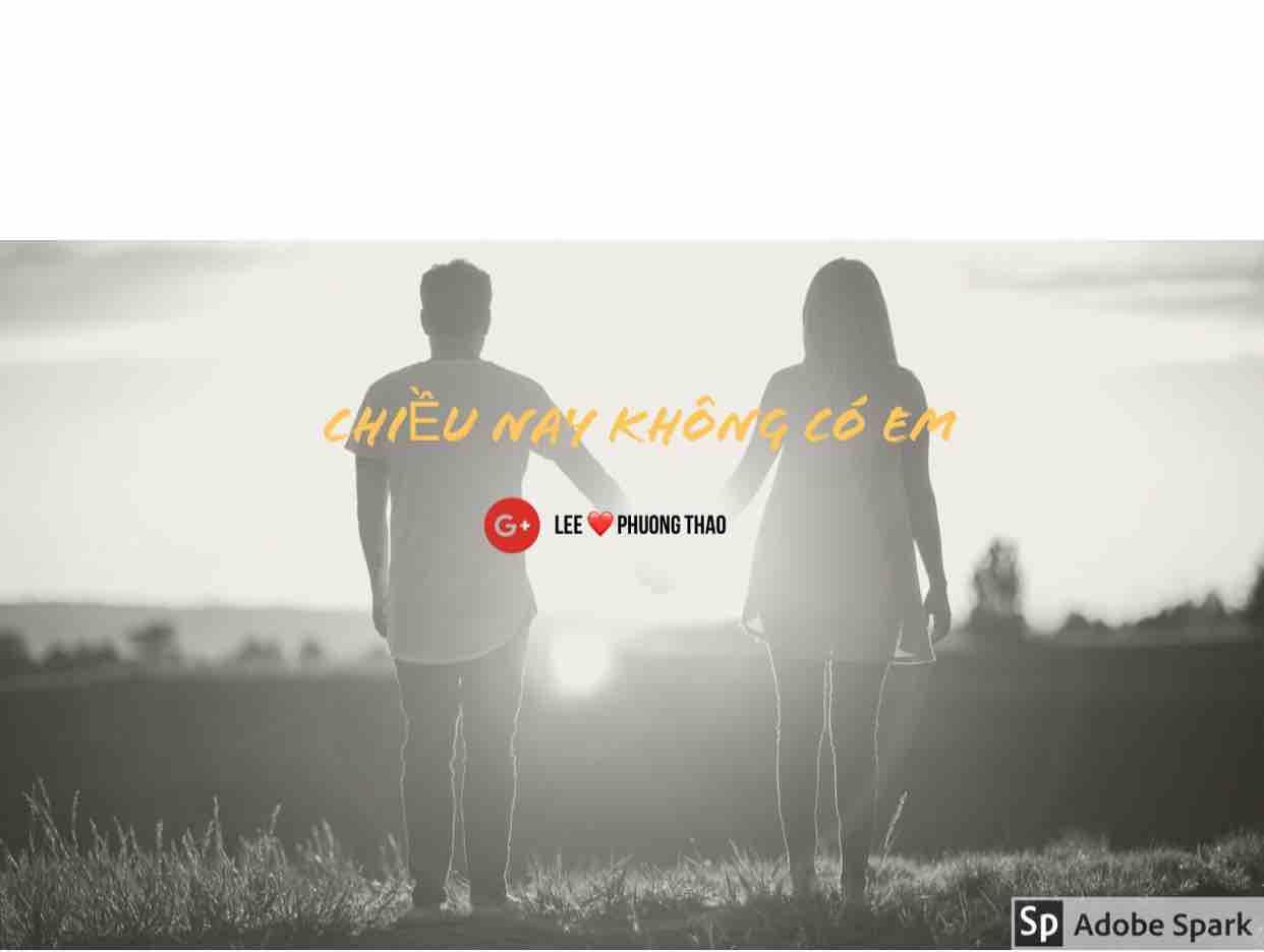 CHIỀU NAY KHÔNG CÓ EM - Lee & Phuong Thao