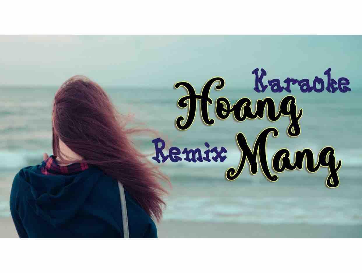 ⭐️ Hoang Mang Remix ⭐️