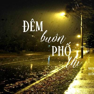 Đêm Buồn Phố Thị - Dr Thanh