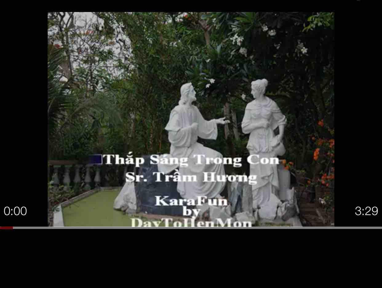 Thắp Sáng Trong Con ( Sr. Trầm Hương ) -Hoài Niệm -