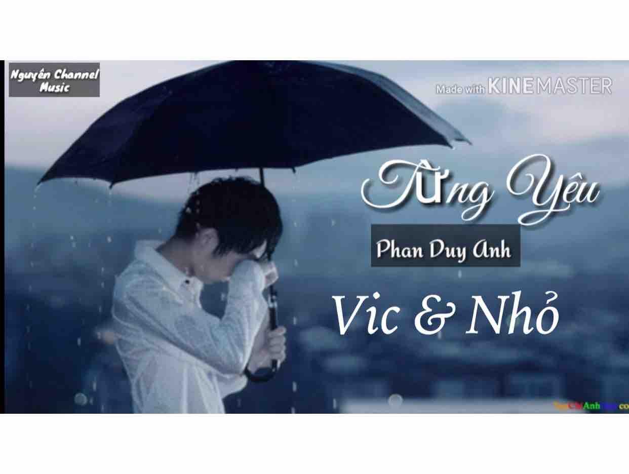 Từng Yêu(Sc)Vic & Nhỏ