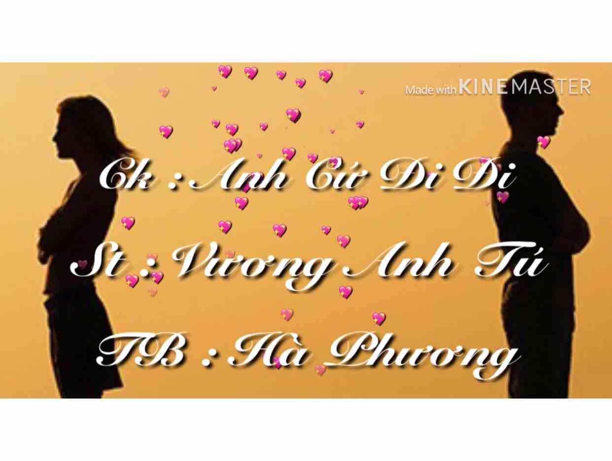 Anh Cứ Đi Đi ❤️ Ha Phuong ❤️