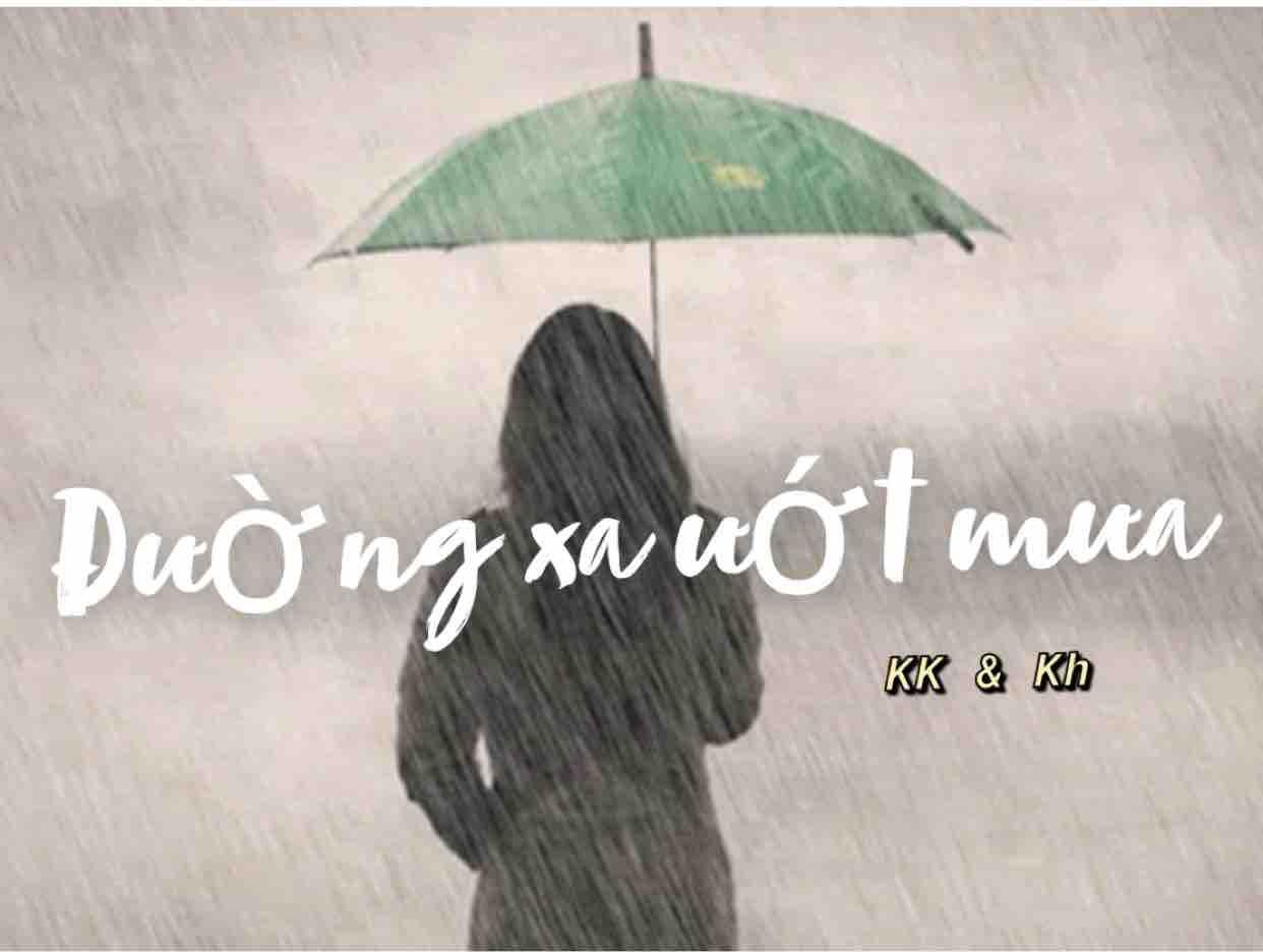 Đường xa ướt mưa- St : Đức Huy