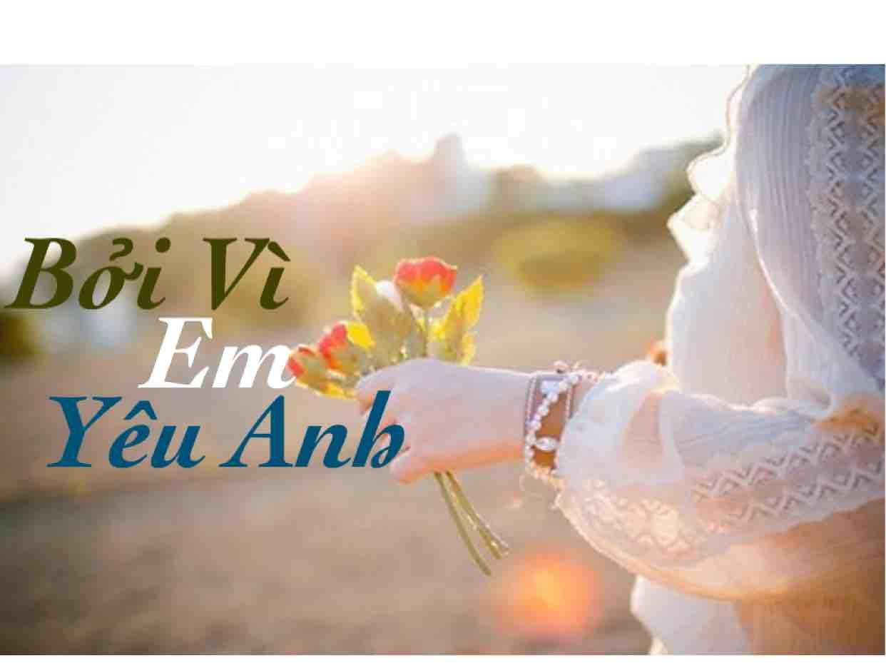 Bởi Vì Em Yêu Anh.Baby☘️