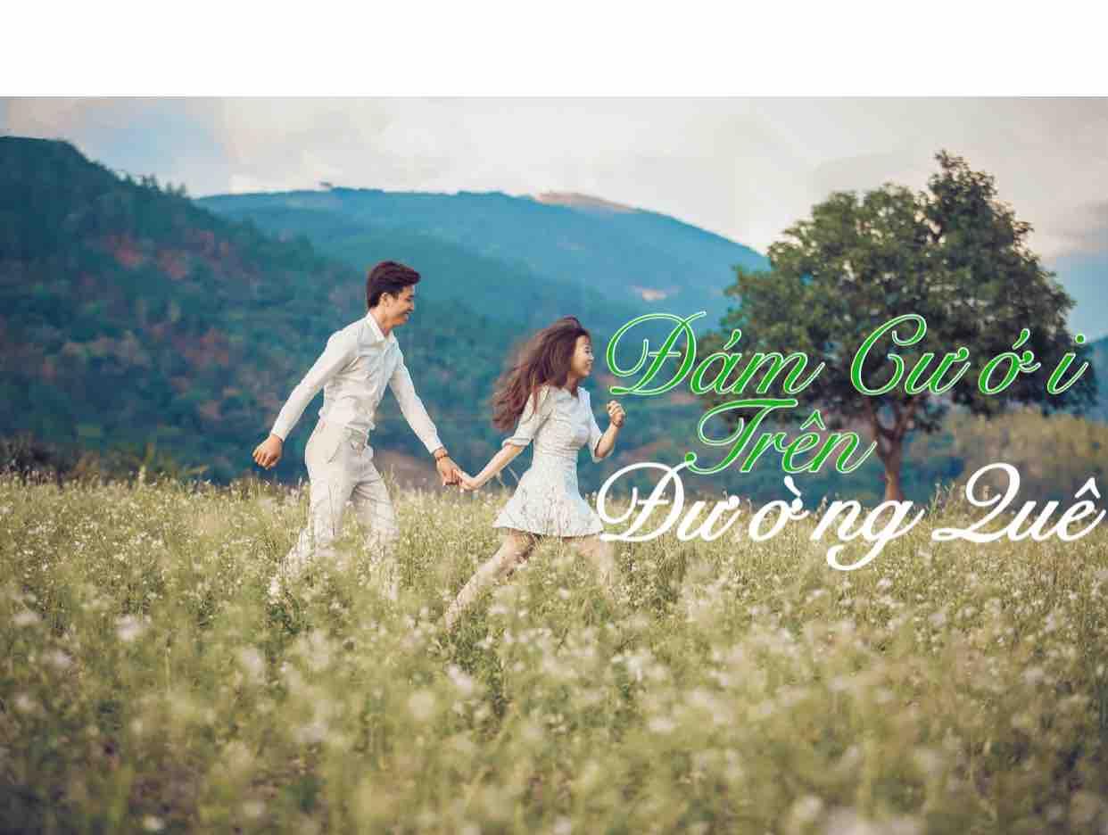 Đám cưới trên đường quê.Vic & Dũng
